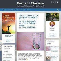 """Bernard Clavière : """"Je ne bois jamais et c'est très bien ainsi !"""""""
