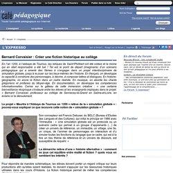 Bernard Corvaisier : Créer une fiction historique au collège