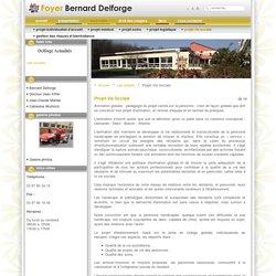 Foyer Bernard Delforge - Projet Vie Sociale