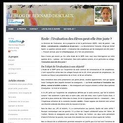 Bernard Desclaux - Ecole : l'évaluation des élèves peut-elle être juste ?