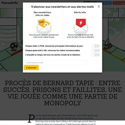 Procès de Bernard Tapie : entre succès, prisons et faillites, une vie jouée comme une partie de Monopoly