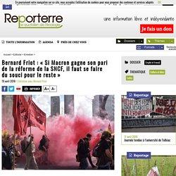 Bernard Friot: «Si Macron gagne son pari de la réforme de la SNCF, il faut se faire dusouci pour le reste»