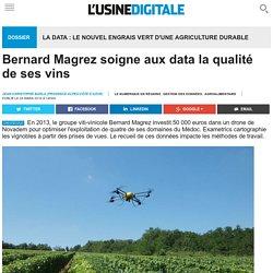 USINE DIGITALE 24/03/16 Bernard Magrez soigne aux data la qualité de ses vins