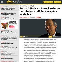 Bernard Maris : « La recherche de la croissance infinie, une quête morbide »