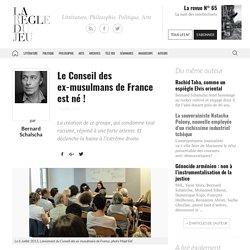 Bernard Schalscha, Le Conseil des ex-musulmans de France est né!