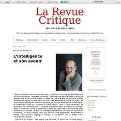 Bernard Stiegler - La Revue critique des idées et des livres