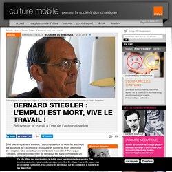 Bernard Stiegler : L'emploi est mort, vive le travail !