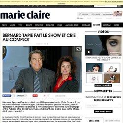 Bernard Tapie fait le show et crie au complot