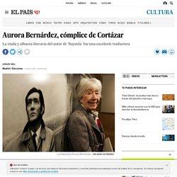 Aurora Bernárdez, esposa y cómplice