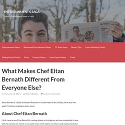 What Makes Chef Eitan Bernath Different From Everyone Else?