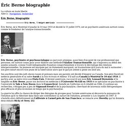 Éric Berne biographie - Culture Libre