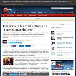 Tim Berners Lee veut s'attaquer à la surveillance du Web - ZDNet