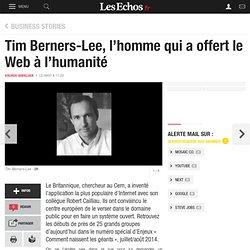 Tim Berners-Lee, l'homme qui a offert le Web à l'humanité, L'Enjeu du mois