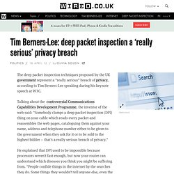 Tim Berners-Lee: deep packet inspection a 'really serious' privacy breach