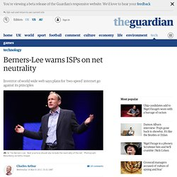 Berners-Lee warns ISPs on net neutrality | Technology