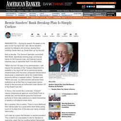 Bernie Sanders' Bank Breakup Plan Is Simply Cuckoo