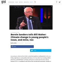 Bernie Sanders tells Bill Maher: Climate change is young people's issue, and mine, too