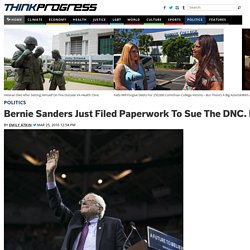 Bernie Sanders Just Filed Paperwork To Sue The DNC. Here's Why.