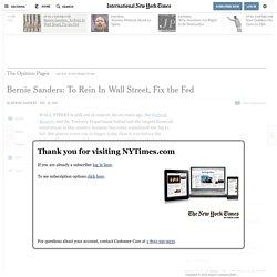 Bernie Sanders: To Rein In Wall Street, Fix the Fed