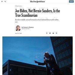 Joe Biden, Not Bernie Sanders, Is the True Scandinavian