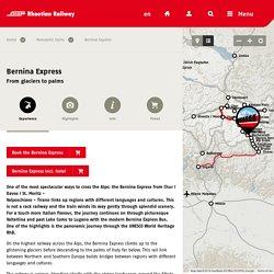 Bernina Express - Rhaetian Railway RhB
