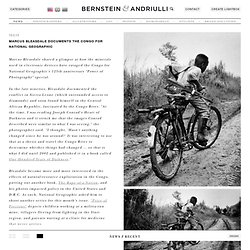 News - Marcus Bleasdale Documents the Congo for National Geographic