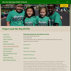 Berrien Springs Public Schools: Project Lead the Way (PLTW)