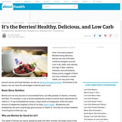 Berries Health Benefits and Recipes