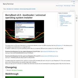 BerryBoot v2.0 - bootloader / universal operating system installer