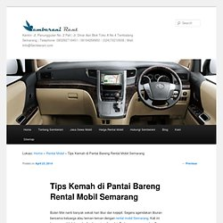 Tips Kemah di Pantai Bersama Rental Mobil Semarang