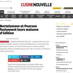 Bertelsmann et Pearson fusionnent leurs maisons d'édition