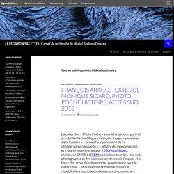 LE REGARD A FACETTES : Carnet de recherche de Muriel Berthou Crestey