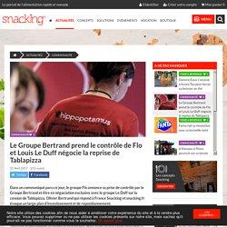 Le Groupe Bertrand prend le contrôle de Flo et Louis Le Duff négocie la reprise de Tablapizza