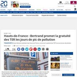 Hauts-de-France: Bertrand promet la gratuité des TER les jours de pic de pollution