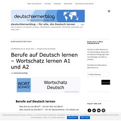 Berufe auf Deutsch lernen - Wortschatz lernen A1 und A2 - Deutsch lernen