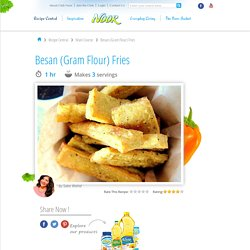 Besan Flour Fries Recipe