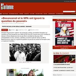 «Besancenot et le NPA ont ignoré la question du pouvoir»