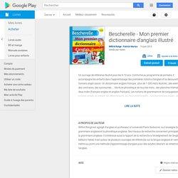 Bescherelle - Mon premier dictionnaire d'anglais illustré par Wilfrid Rotgé, Patrick Morize – Livres sur GooglePlay