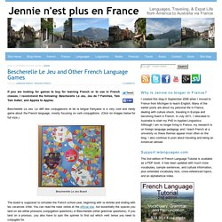Bescherelle Le Jeu and Other Games for French Classes