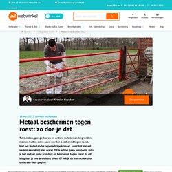 Metaal beschermen tegen roest: zo doe je dat - Verfwebwinkel.nl