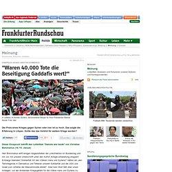 Waren 40.000 Tote die Beseitigung Gaddafis wert?