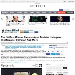 The 10 Best iPhone Camera Apps Besides Instagram: Hipstamatic, Camera+ And More