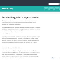 Besides the goal of a vegetarian diet – Zarasmalley