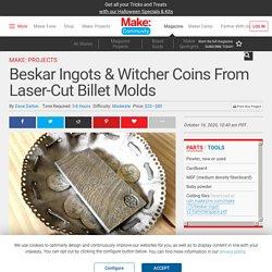 Beskar Ingots & Witcher Coins From Laser-Cut Billet Molds