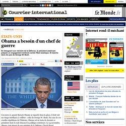 Obama a besoin d'un chef de guerre