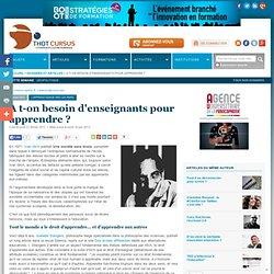 A t-on besoin d'enseignants pour apprendre ?* : Articles : Thot Cursus