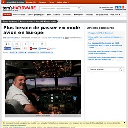 29/09/2014 Plus besoin de passer en mode avion en Europe