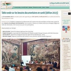 Table ronde sur les besoins documentaires en santé (édition 2015) -