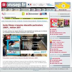 Guide Élèves à besoins éducatifs particuliers (EBEP), édition 2017