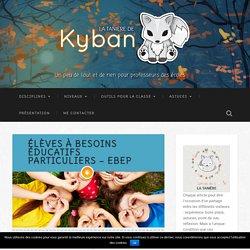 Élèves à Besoins Éducatifs Particuliers - EBEP - La tanière de Kyban